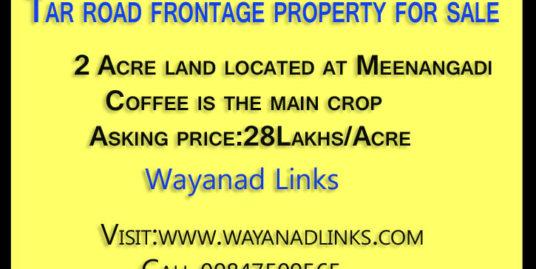 Tar road frontage property for sale Meenangadi Wayanad